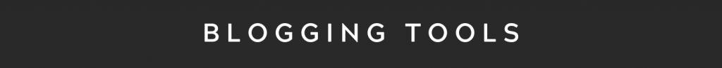 Blogging Tools Heading