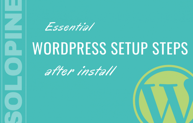 Essential WP Setup Steps